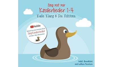 Musik-CD »Sing Mit Mir-Kinderlieder Vol.1-4 / Kalle Klang & Die Flohtöne« kaufen