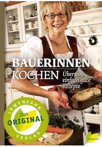 Buch Bäuerinnen kochen / Löwenzahn Verlag kaufen