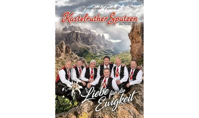 Musik-CD »LIEBE FÜR DIE EWIGKEIT (Fanbox) / Kastelruther Spatzen« kaufen