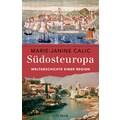 Buch »Südosteuropa / Marie-Janine Calic«