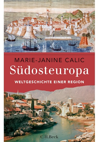 Buch »Südosteuropa / Marie-Janine Calic« kaufen