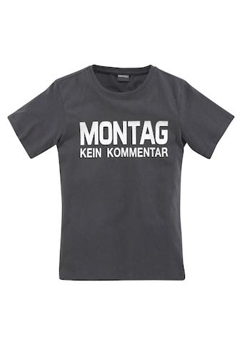 KIDSWORLD T-Shirt »MONTAG - KEIN KOMMENTAR« kaufen