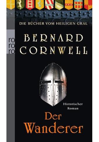 Buch »Der Wanderer / Bernard Cornwell, Claudia Feldmann« kaufen
