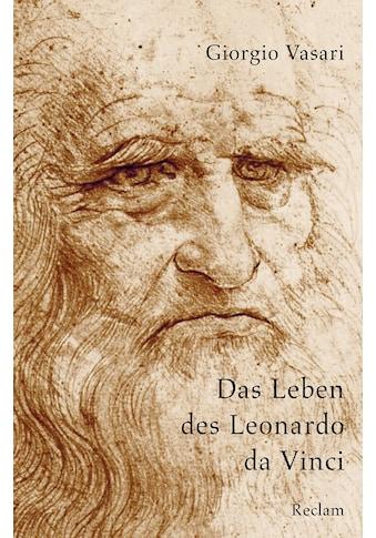 Buch »Das Leben des Leonardo da Vinci / Giorgio Vasari, Roland Kanz« kaufen