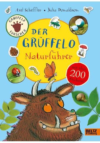 Buch »Der Grüffelo-Naturführer / Axel Scheffler, Julia Donaldson, Fabienne Pfeiffer« kaufen