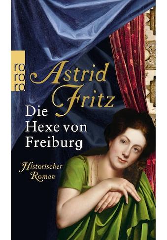 Buch »Die Hexe von Freiburg / Astrid Fritz« kaufen