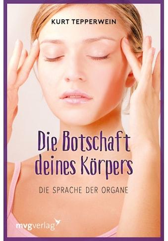 Buch »Die Botschaft Deines Körpers / Kurt Tepperwein« kaufen