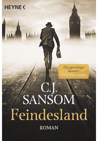 Buch »Feindesland / C. J. Sansom, Christine Naegele« kaufen