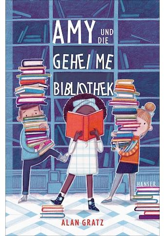 Buch »Amy und die geheime Bibliothek / Alan Gratz, Meritxell Janina Piel« kaufen