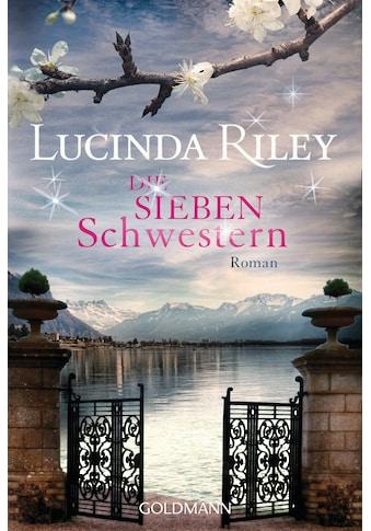 Buch »Die sieben Schwestern / Lucinda Riley, Sonja Hauser« kaufen