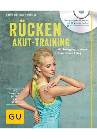 Buch »Rücken-Akut-Training (mit DVD) / Ingo Froböse« kaufen