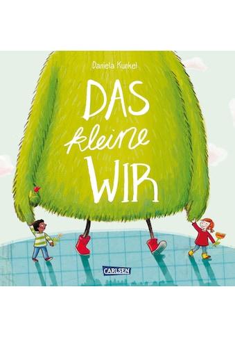 Buch »Das kleine WIR / Daniela Kunkel, Daniela Kunkel« kaufen