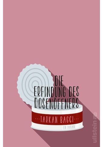 Buch »Die Erfindung des Dosenöffners / Tarkan Bagci« kaufen