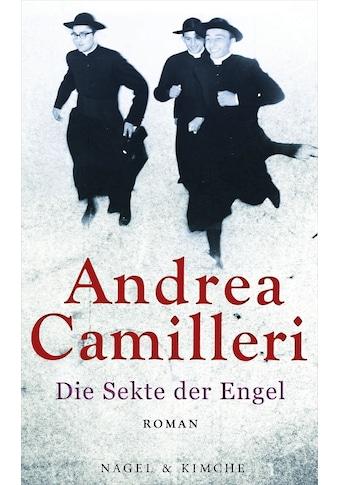 Buch »Die Sekte der Engel / Andrea Camilleri, Annette Kopetzki« kaufen
