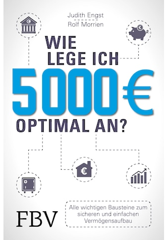 Buch »Wie lege ich 5000 Euro optimal an? / Rolf Morrien, Judith Engst« kaufen