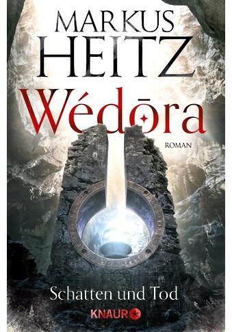 Buch »Wédora - Schatten und Tod / Markus Heitz« kaufen