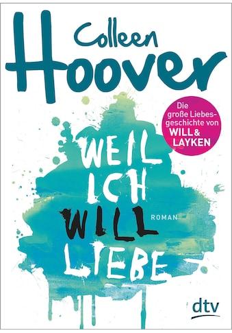 Buch »Weil ich Will liebe / Colleen Hoover, Katarina Ganslandt« kaufen