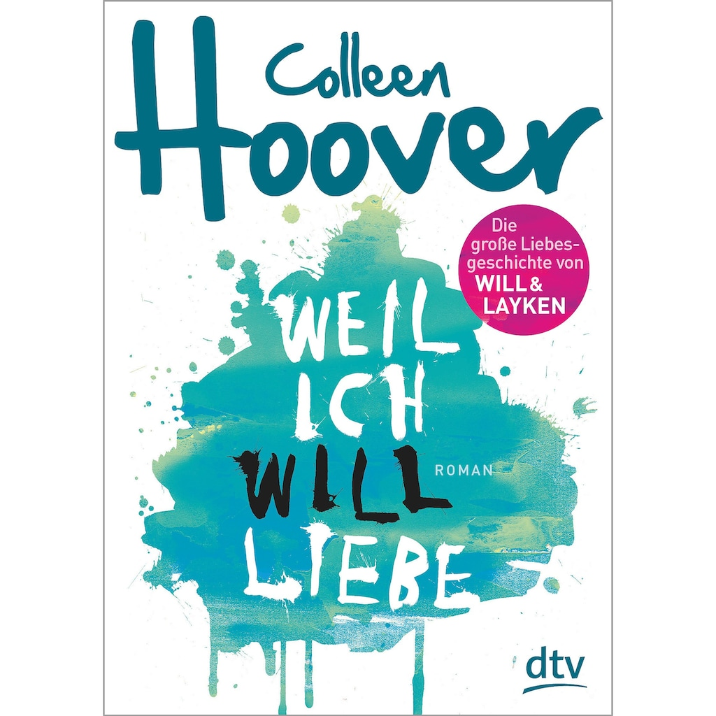 Buch »Weil ich Will liebe / Colleen Hoover, Katarina Ganslandt«