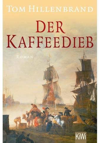 Buch »Der Kaffeedieb / Tom Hillenbrand« kaufen