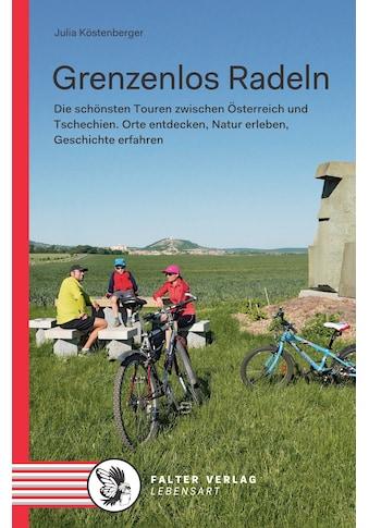 Buch »Grenzenlos Radeln / Julia Köstenberger« kaufen