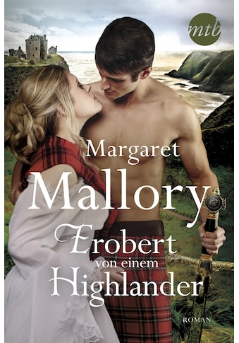 Buch Erobert von einem Highlander / Margaret Mallory; Gisela Grätz; Ira Panic kaufen