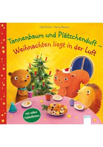 Buch »Tannenbaum und Plätzchenduft - Weihnachten liegt in der Luft / Katja Richert,... kaufen