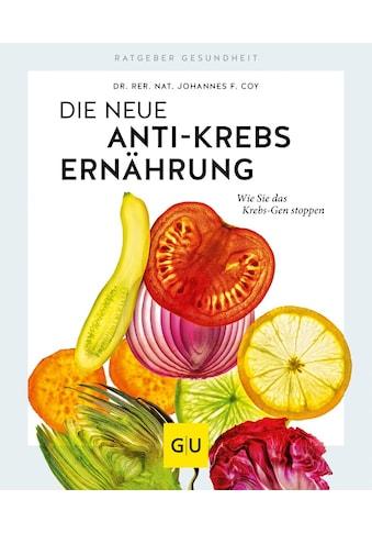 Buch »Die neue Anti-Krebs-Ernährung / Johannes Coy« kaufen