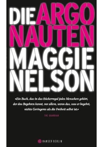 Buch »Die Argonauten / Maggie Nelson, Jan Wilm« kaufen