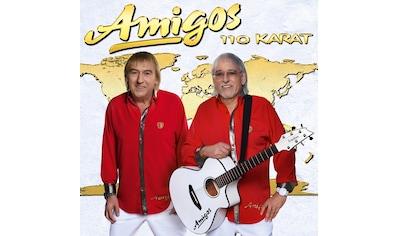 Musik-CD »110 Karat / Amigos« kaufen