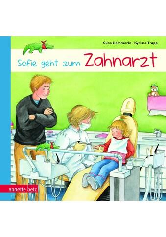 Buch »Sofie geht zum Zahnarzt / Susa Hämmerle, Kyrima Trapp« kaufen