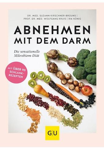 Buch »Abnehmen mit dem Darm / Suzann Kirschner-Brouns, Wolfgang Kruis, Ira König« kaufen