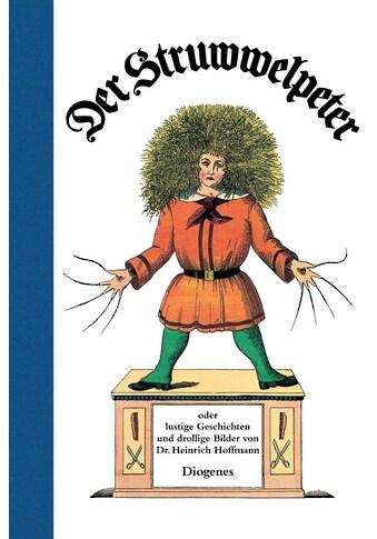 Buch »Der Struwwelpeter / Heinrich Hoffmann« kaufen