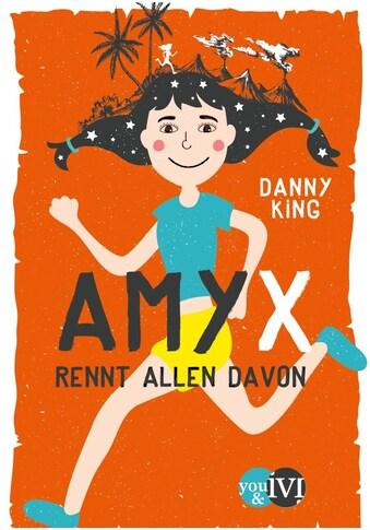 Buch »Amy X / Danny King, Oliver Latsch« kaufen