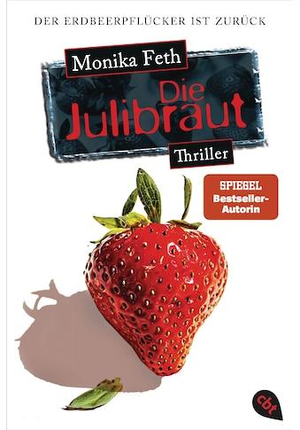 Buch »Die Julibraut / Monika Feth« kaufen