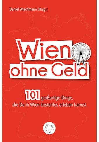 Buch »Wien ohne Geld / Christiane Reithofer« kaufen