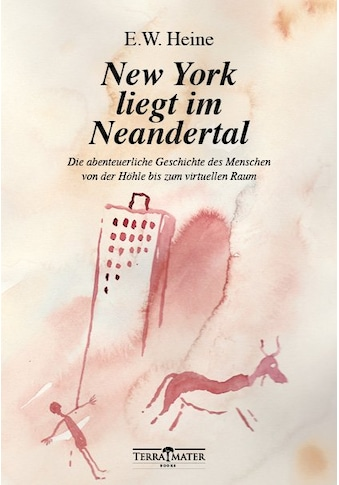 Buch »New York liegt im Neandertal / E.W. Heine« kaufen