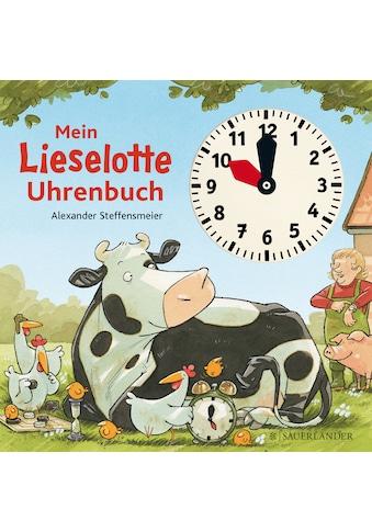 Buch »Mein Lieselotte Uhrenbuch / Alexander Steffensmeier, Alexander Steffensmeier« kaufen
