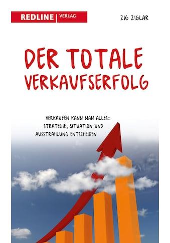 Buch »Der totale Verkaufserfolg / Zig Ziglar« kaufen