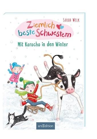 Buch »Ziemlich beste Schwestern - Mit Karacho in den Winter / Sarah Welk, Sharon Harmer« kaufen