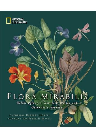 Buch »Flora Mirabilis / Catherine H. Howell, Silke Elzner« kaufen