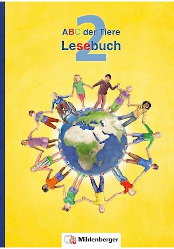 Buch »ABC der Tiere 2 - Lesebuch · Neubearbeitung / Klaus Kuhn, Kerstin... kaufen