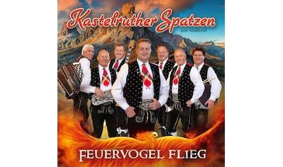 Musik-CD »Feuervogel Flieg / Kastelruther Spatzen« kaufen