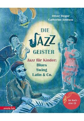 Buch »Die Jazzgeister / Oliver Steger, Catherine Gabrielle Ionescu« kaufen