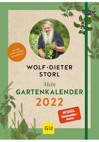 Buch »Mein Gartenkalender 2022 / Wolf-Dieter Storl« kaufen