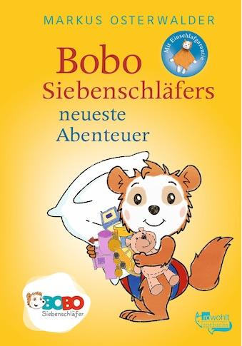 Buch »Bobo Siebenschläfers neueste Abenteuer / Markus Osterwalder« kaufen