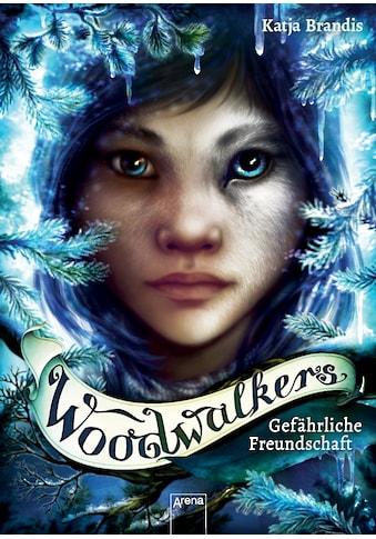 Buch »Woodwalkers (2). Gefährliche Freundschaft / Katja Brandis, Claudia Carls« kaufen