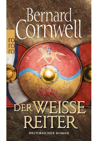 Buch »Der weiße Reiter / Michael Windgassen, Bernard Cornwell« kaufen