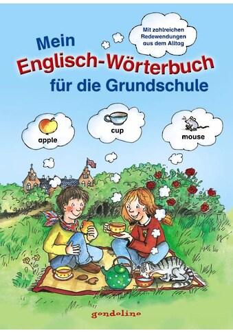 Buch »Mein Englisch-Wörterbuch für die Grundschule. / gondolino Bildwörter- und... kaufen