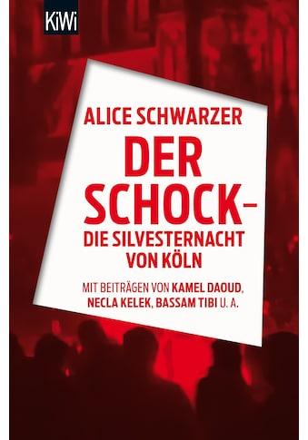Buch »Der Schock - die Silvesternacht in Köln / Alice Schwarzer« kaufen