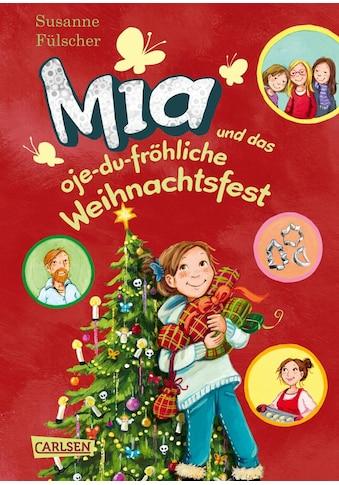 Buch »Mia 12: Mia und das oje-du-fröhliche Weihnachtsfest / Susanne Fülscher, Dagmar... kaufen